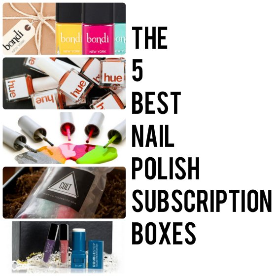 Nail Polish Subscription Boxes - The 5 Best Services