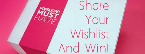 Share Your Wishlist & Win – Week 5!