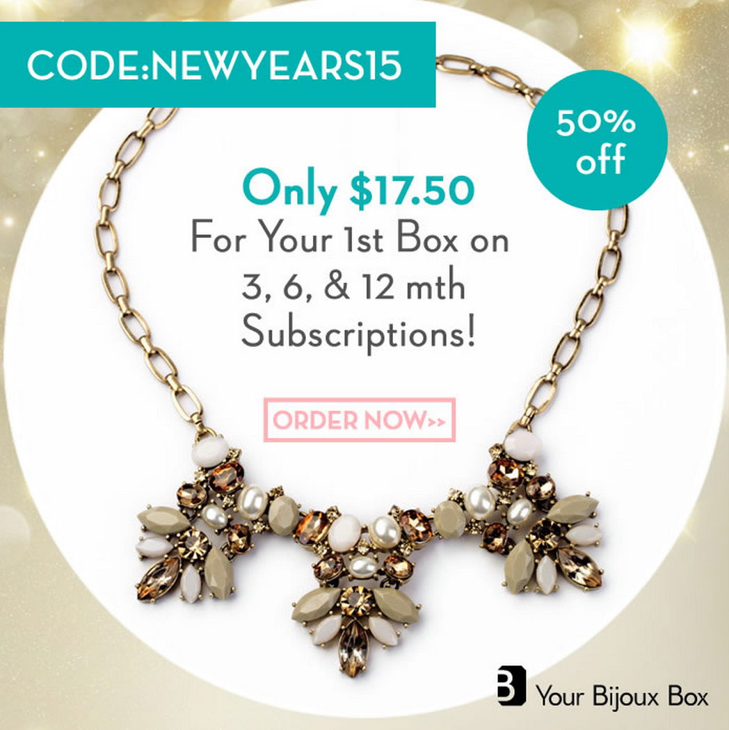 50% Off Your First Month Of Your Bijoux Box!