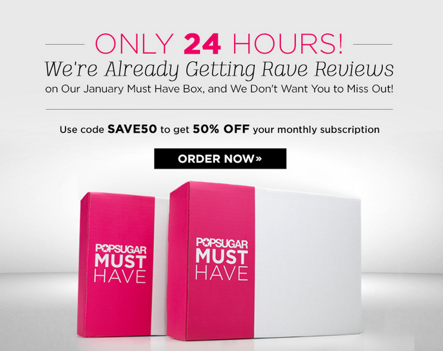 24 Hours Only - 50% Off Your First POPSUGAR Must Have Box