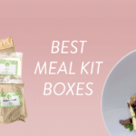 7 Best Meal Subscription Boxes & Cooking Kits – Voted By Subscribers!