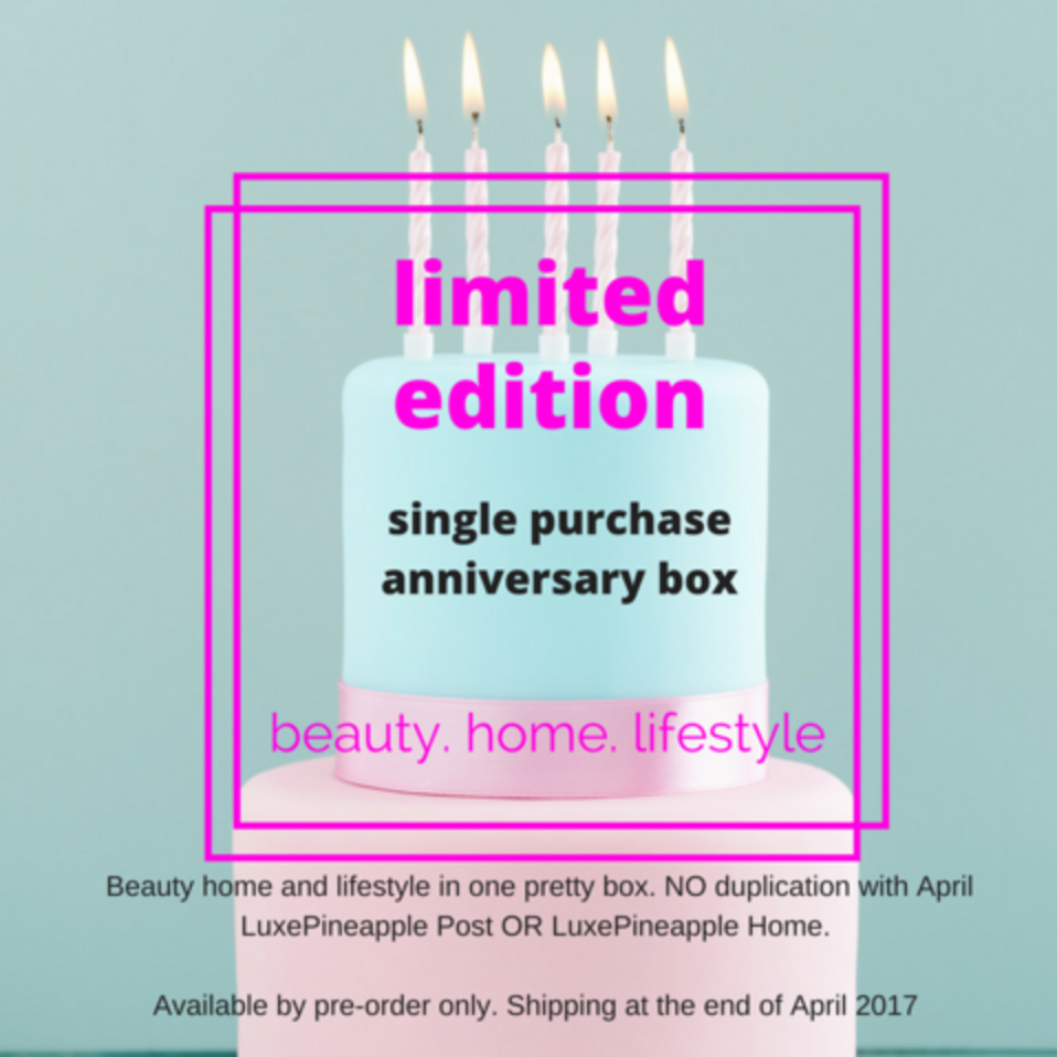 Luxe Pineapple Limited Edition Anniversary Box Spoiler + Luxe Pineapple Home Coupon!