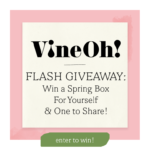 News image for Flash Giveaway: Win a Spring Vine Oh! Box, Plus 1 to Share!