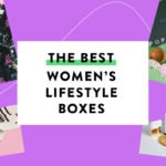 21 Best Women's Lifestyle Subscription Boxes to Get or Gift - Voted by Our Readers