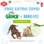 Last Day! BarkBox Flash Sale – Free Bonus Toy Every Month + Limited Edition Grinch Theme!