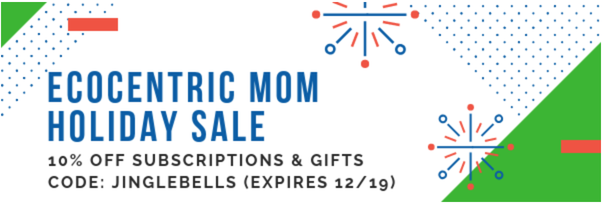Ecocentric Mom Sale – 10% Off Sitewide!