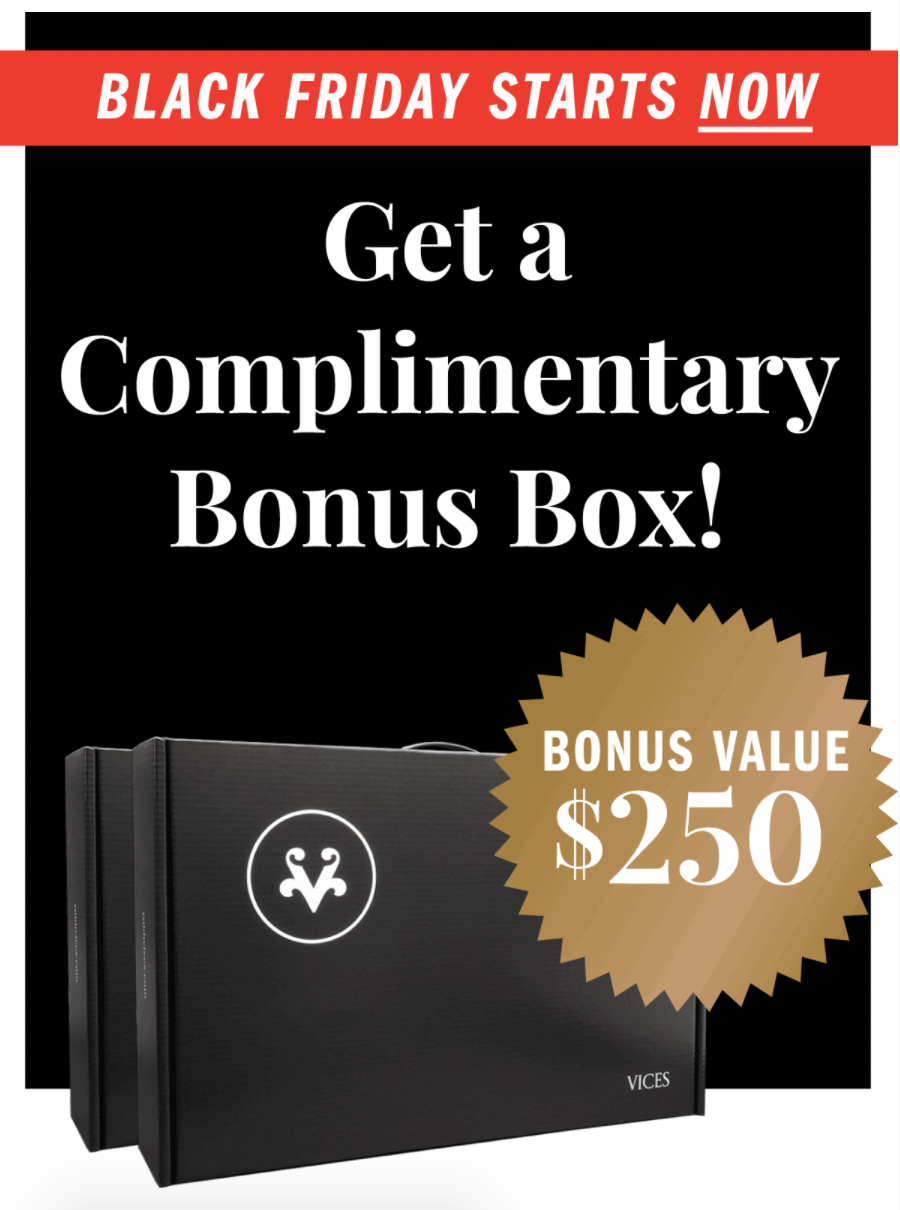 Vices Black Friday Deal – Bonus Box With Subscription + 15% Off Shop Purchases!